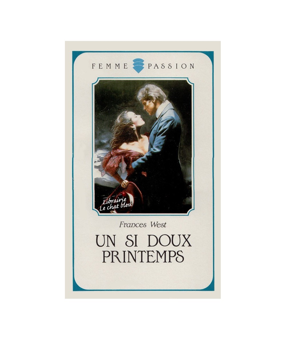 N° 52 - Un si doux printemps (Frances West)