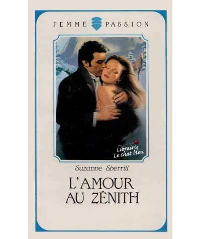 L'amour au zénith (Suzanne Sherrill) - Femme Passion N° 50