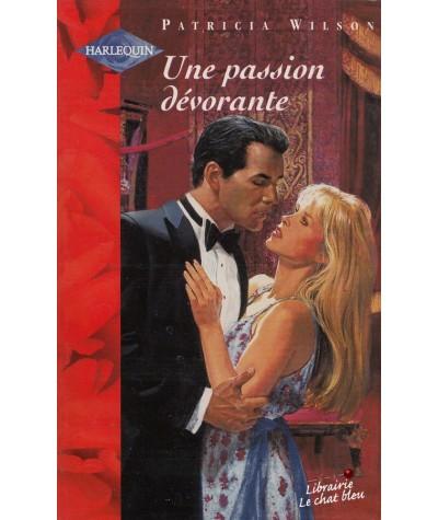 Une passion dévorante (Patricia Wilson) - Harlequin N° HS