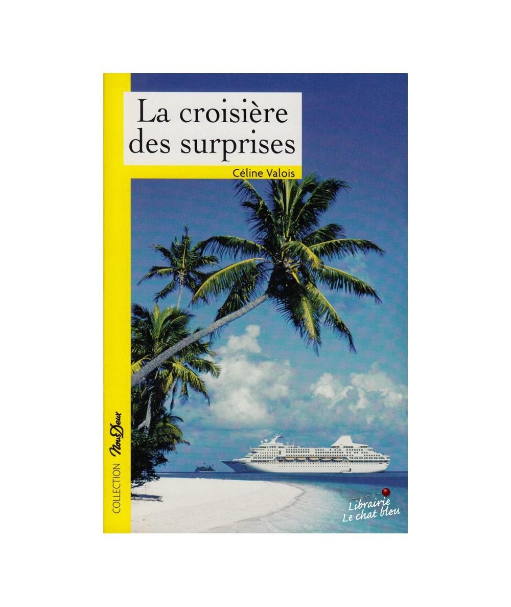 N° 212 - La croisière des surprises par Céline Valois