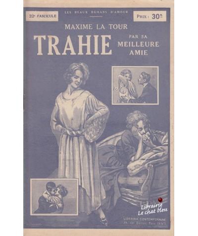 Fascicule N° 32 - Trahie par sa meilleure amie (Maxime La Tour)