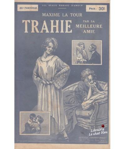 Fascicule N° 31 - Trahie par sa meilleure amie (Maxime La Tour)