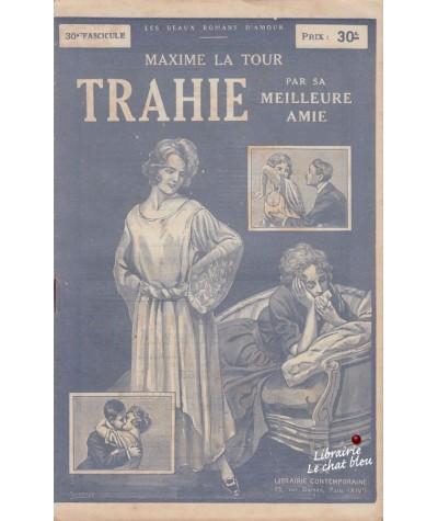 Fascicule N° 30 - Trahie par sa meilleure amie (Maxime La Tour)