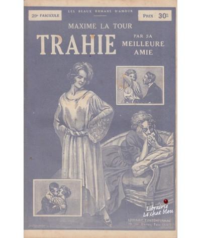 Fascicule N° 29 - Trahie par sa meilleure amie (Maxime La Tour)