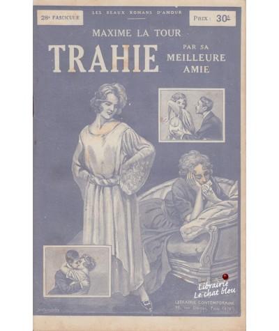 Fascicule N° 28 - Trahie par sa meilleure amie (Maxime La Tour)