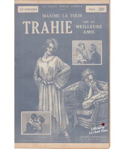 Fascicule N° 27 - Trahie par sa meilleure amie (Maxime La Tour)