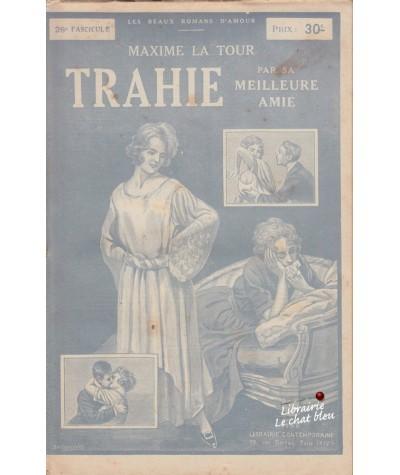 Fascicule N° 26 - Trahie par sa meilleure amie (Maxime La Tour)