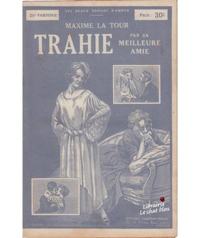 Fascicule N° 25 - Trahie par sa meilleure amie (Maxime La Tour)