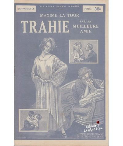 Fascicule N° 24 - Trahie par sa meilleure amie (Maxime La Tour)