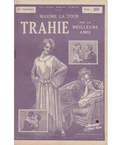 Fascicule N° 23 - Trahie par sa meilleure amie (Maxime La Tour)
