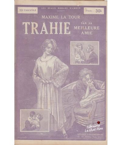 Fascicule N° 22 - Trahie par sa meilleure amie (Maxime La Tour)