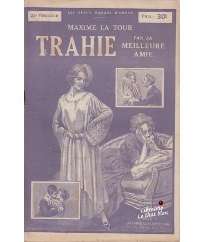 Fascicule N° 21 - Trahie par sa meilleure amie (Maxime La Tour)
