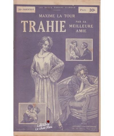 Fascicule N° 20 - Trahie par sa meilleure amie (Maxime La Tour)