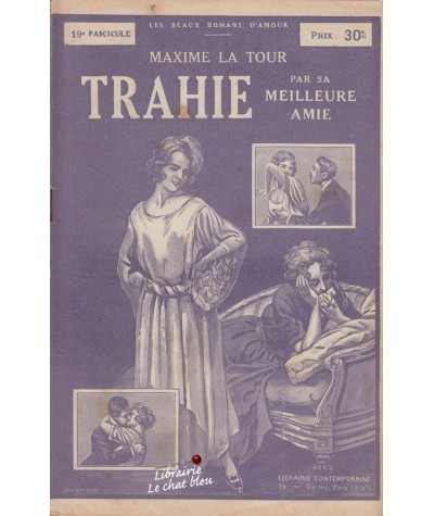 Fascicule N° 19 - Trahie par sa meilleure amie (Maxime La Tour)