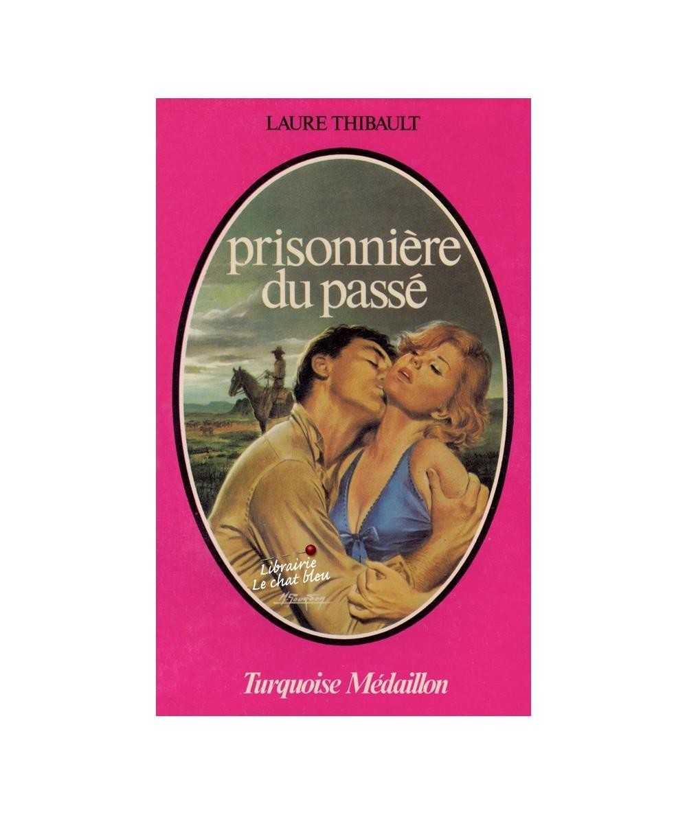 N° 84 - Prisonnière du passé par Laure Thibault