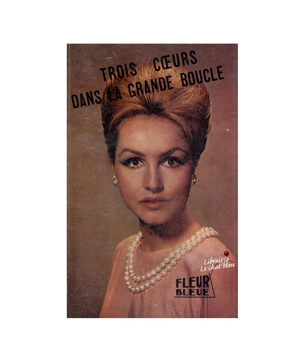 N° 29 - Trois coeurs dans la grande boucle (Sonia Fournier) - Fleur Bleue
