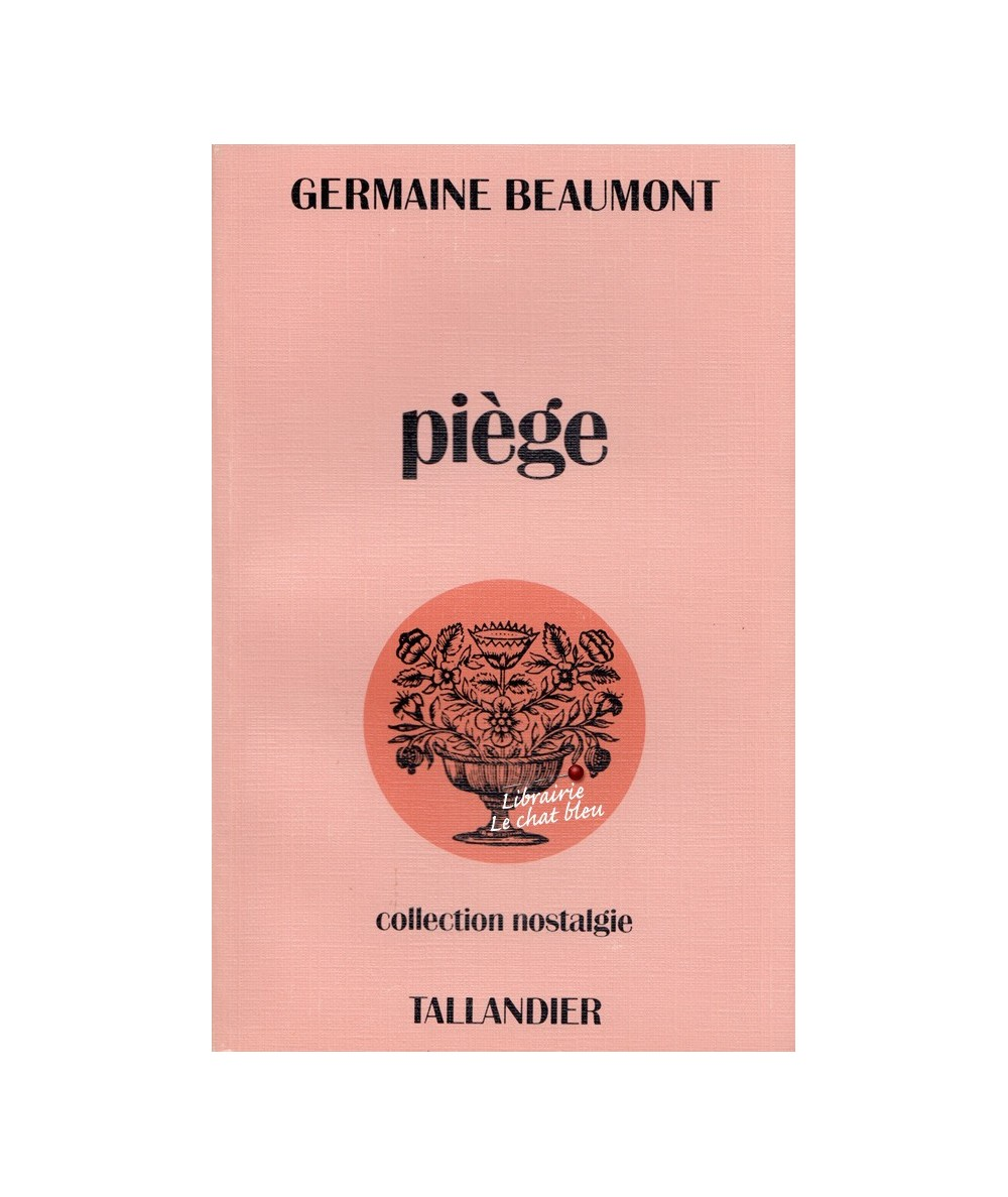 Piège par Germaine Beaumont