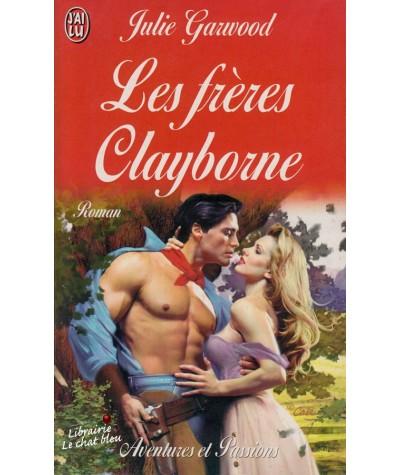 Les frères Clayborne (Julie Garwood) - J'ai lu N° 5505