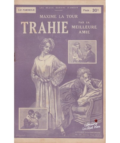 Fascicule N° 18 - Trahie par sa meilleure amie (Maxime La Tour)