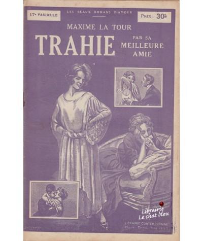 Fascicule N° 17 - Trahie par sa meilleure amie (Maxime La Tour)