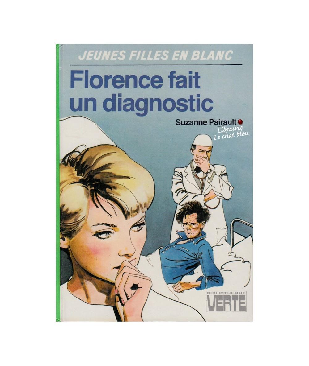 Florence fait un diagnostic (Suzanne Pairault) - Jeunes filles en blanc