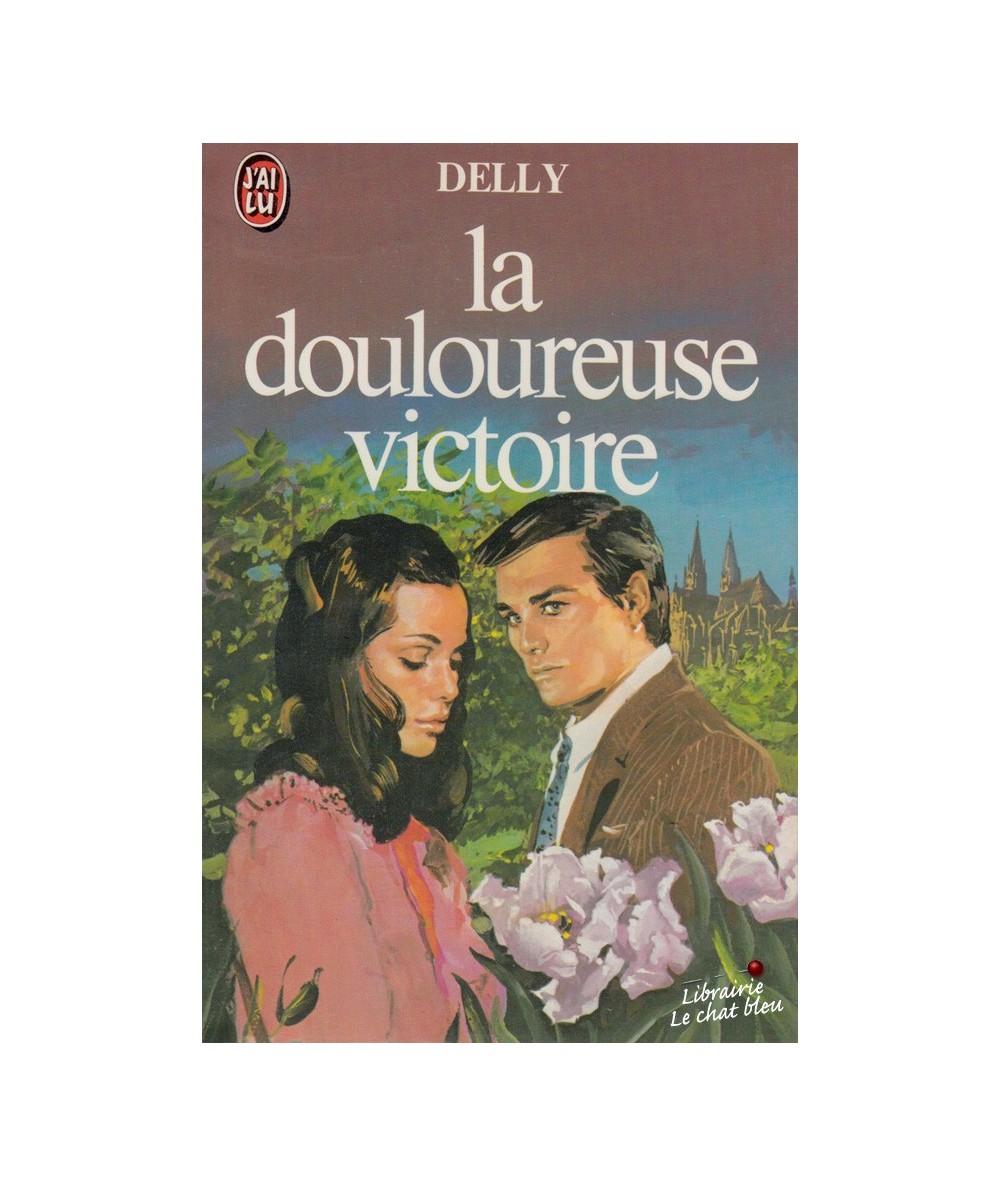 N° 1124 - La douloureuse victoire par Delly