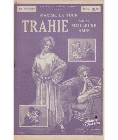 Fascicule N° 16 - Trahie par sa meilleure amie (Maxime La Tour)