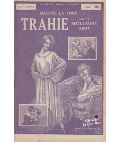 Fascicule N° 15 - Trahie par sa meilleure amie (Maxime La Tour)