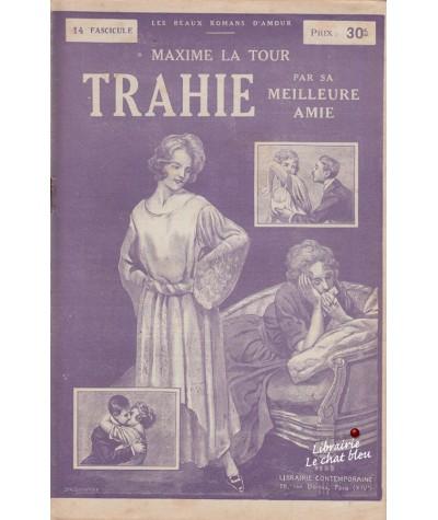 Fascicule N° 14 - Trahie par sa meilleure amie (Maxime La Tour)