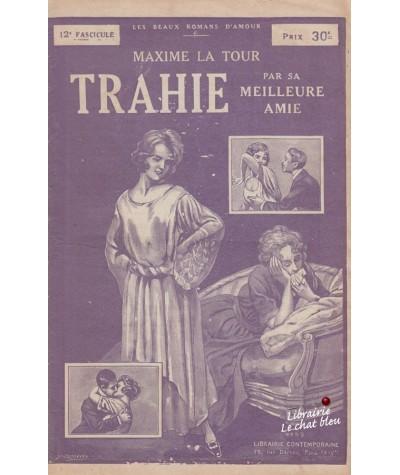 Fascicule N° 12 - Trahie par sa meilleure amie (Maxime La Tour)