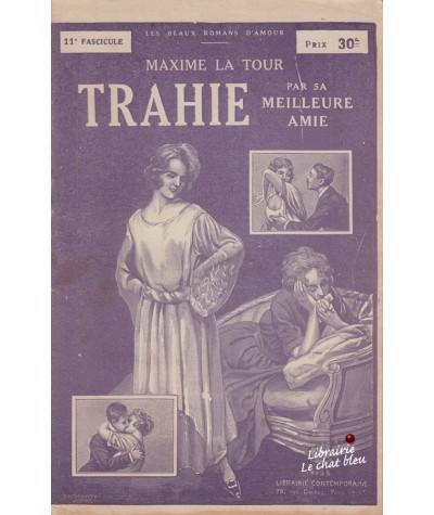 Fascicule N° 11 : Trahie par sa meilleure amie (Maxime La Tour)