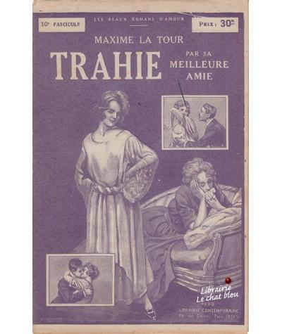 Fascicule N° 10 : Trahie par sa meilleure amie (Maxime La Tour)