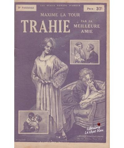 Fascicule N° 9 : Trahie par sa meilleure amie (Maxime La Tour)