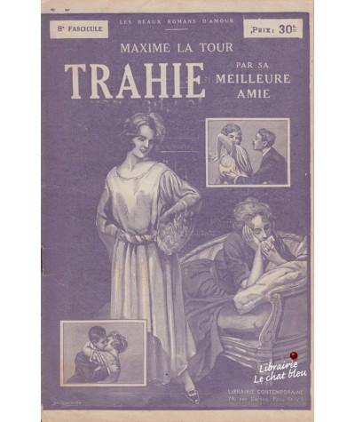 Fascicule N° 8 : Trahie par sa meilleure amie (Maxime La Tour)