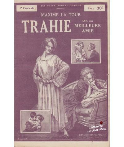 Fascicule N° 5 : Trahie par sa meilleure amie (Maxime La Tour)