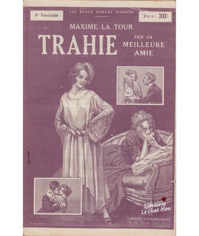 Fascicule N° 4 : Trahie par sa meilleure amie (Maxime La Tour)