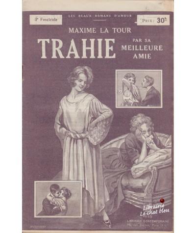 Fascicule N° 3 : Trahie par sa meilleure amie (Maxime La Tour)