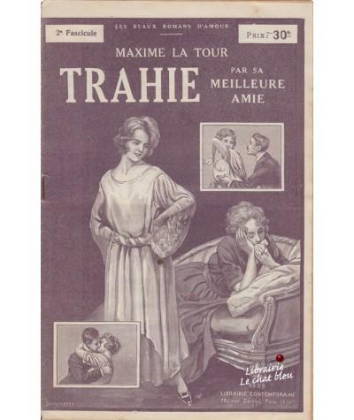 Fascicule N° 2 : Trahie par sa meilleure amie (Maxime La Tour)