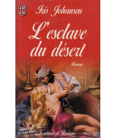 L'esclave du désert (Iris Johansen) - J'ai lu N° 4815