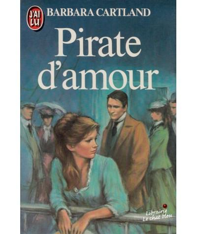 Pirate d'amour (Barbara Cartland) - J'ai lu N° 1455