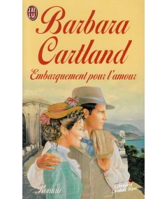 Embarquement pour l'amour (Barbara Cartland) - J'ai lu N° 5461