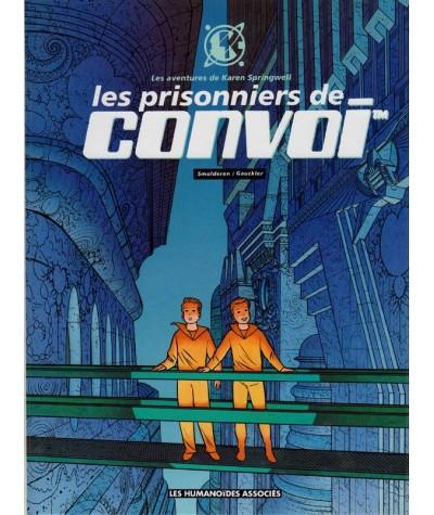2. Les prisonniers de Convoi (Thierry Smolderen, Philippe Gauckler) - Les aventures de Karen Springwell