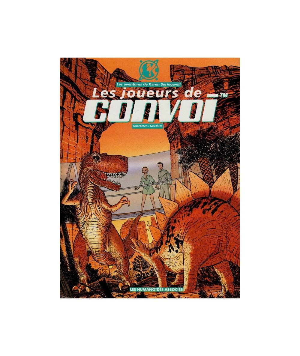 3. Les joueurs de Convoi (Thierry Smolderen, Philippe Gauckler) - Les aventures de Karen Springwell