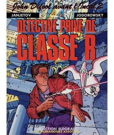 2. Détective privé de classe R (Jodorowsky, Janjetov) - John Difool avant l'Incal