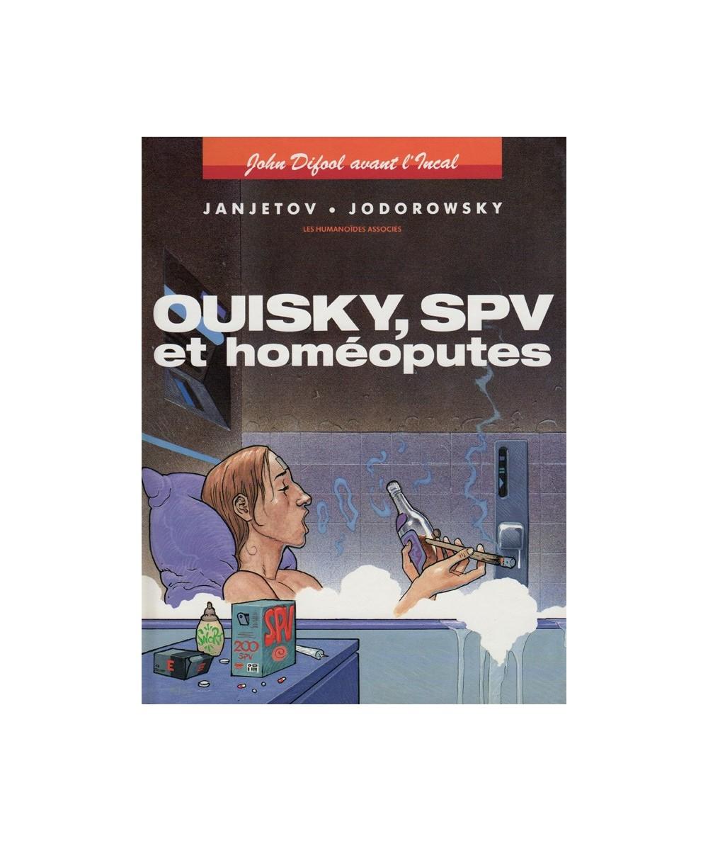 5. Ouisky, SPV et homéoputes (Jodorowsk, Janjetov) - John Difool avant l'Incal