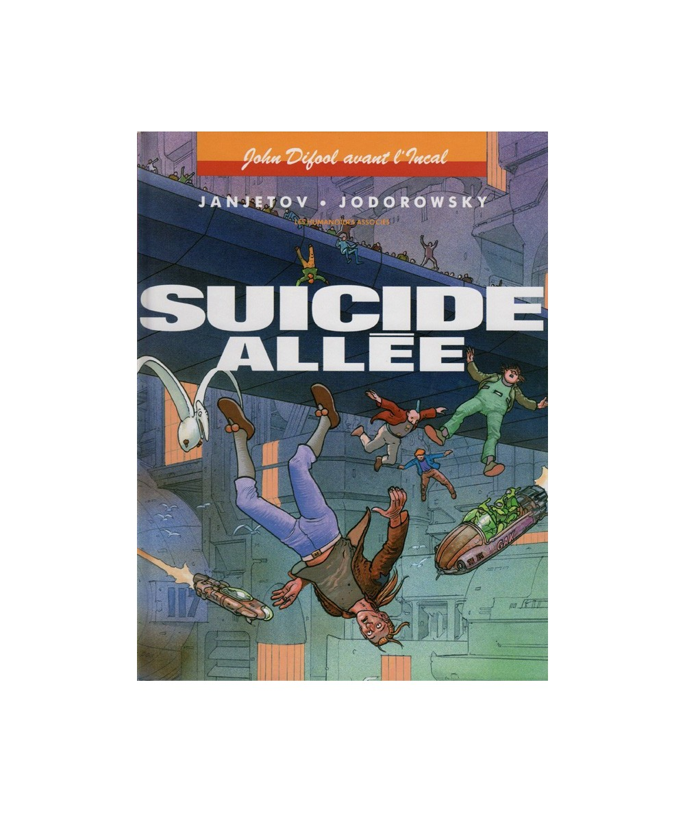 6. Suicide allée (Jodorowsky, Janjetov) - John Difool avant l'Incal