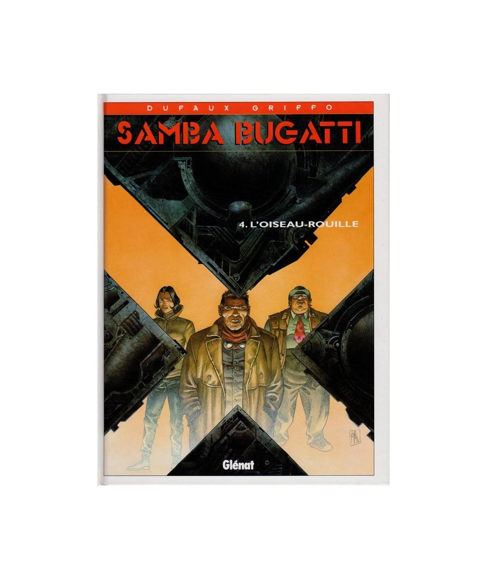 Samba Bugatti T4. L'Oiseau-rouille (Jean Dufaux, Griffo)