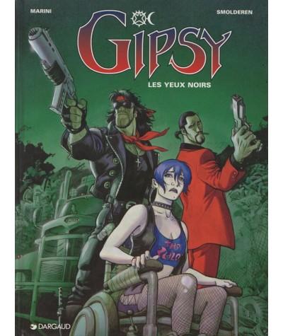 4. GIPSY : Les yeux noirs (Enrico Marini, Thierry Smolderen)