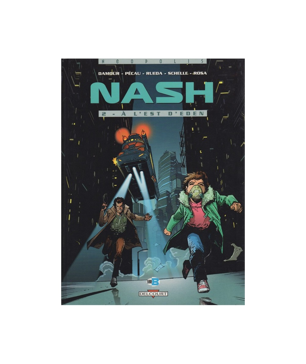 NASH T2. À l'est d'Eden (Jean-Pierre Pecau, Damour)