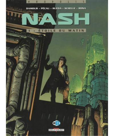 1. NASH : Étoile du matin (Jean-Pierre Pecau, Damour)